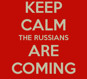keep-calm-the-russians-are-coming
